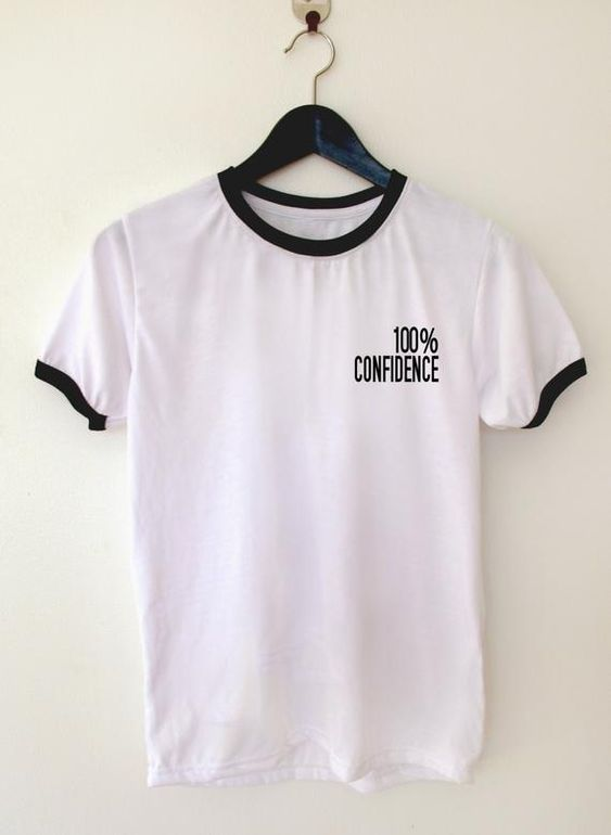 100% Confidence T-Shirt EM01