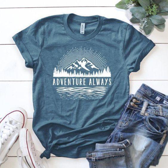 Adventure Always T Shirt AZ31