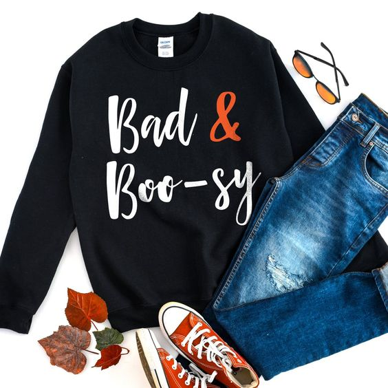Bad and Boosy Sweatshirt FD01