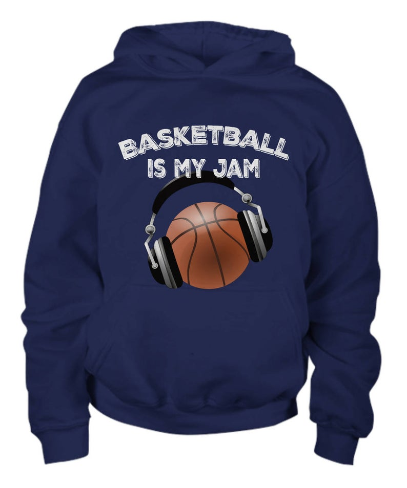 Basketball Is My Jam Hoodie EL01
