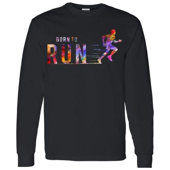 Born To Run Sweatshirt EL01