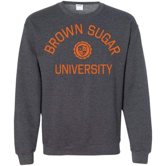 Brown Sugar and graduate Sweatshirt AZ28