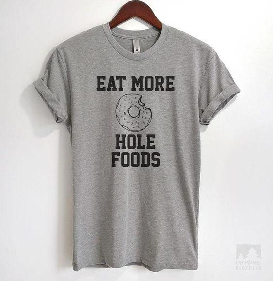 Eat More Hole Foods T-Shirt EM01