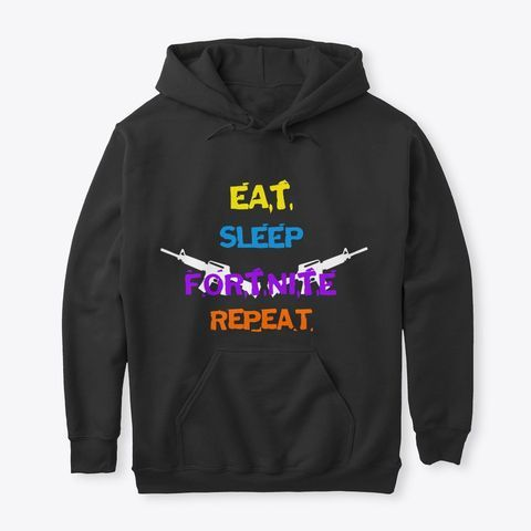 Eat Sleep Fortnite Repeat Hoodie SR01