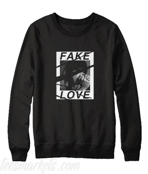 Fake Love Sweatshirt VL01