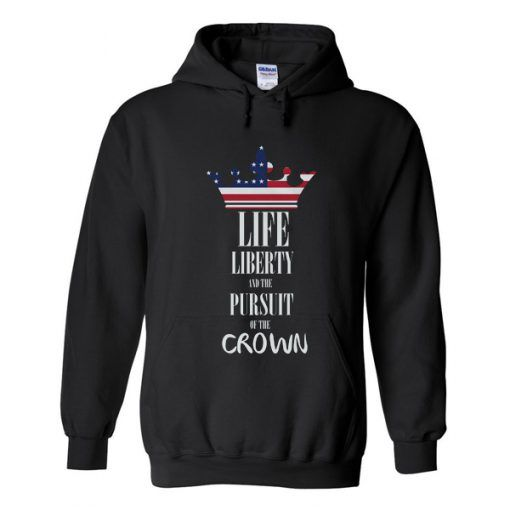 Life Liberty And The Pursuit HOODIE AV01