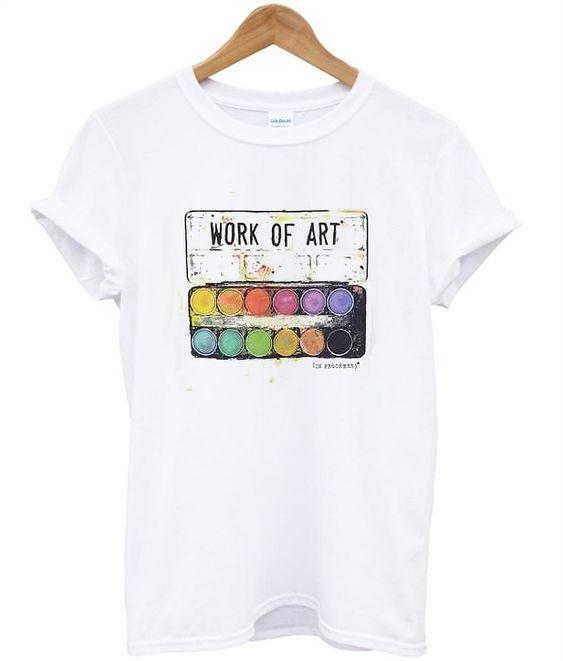 Work Of Art T-Shirt FD30