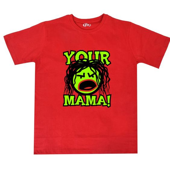 Your Mama Red T-Shirt ER30