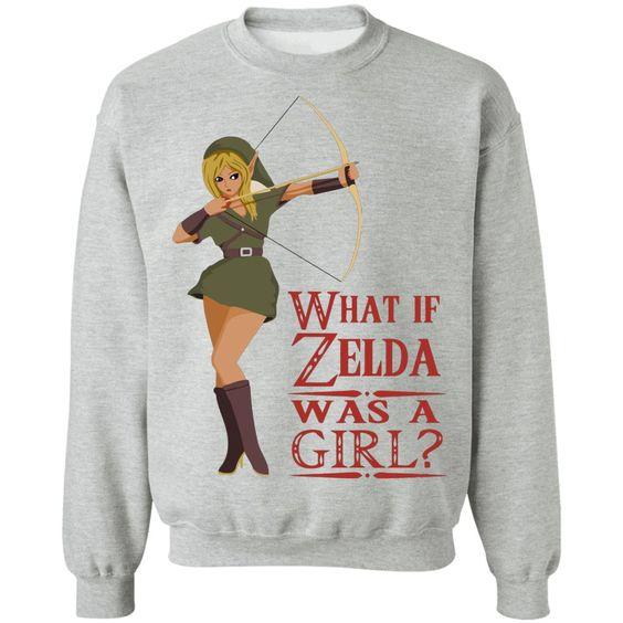 Zelda was a girl Sweatshirt SR30