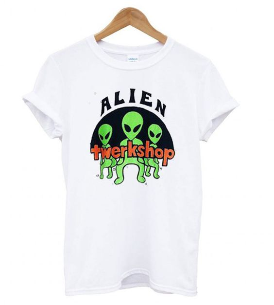 Alien Twerkshop T shirt EL13N