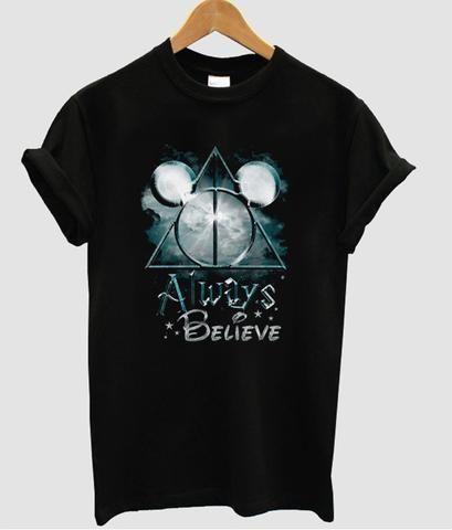 Always Believe T-Shirt N14EM