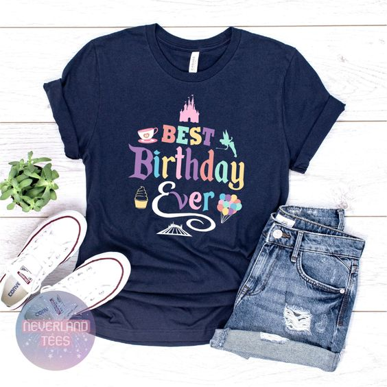 Best Birthday Ever T-shirt FD5N