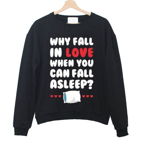 Can Fall Asleep Sweatshirt N21NR