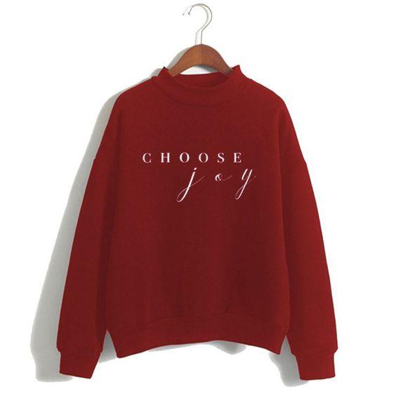 Choose Joy Cute Sweatshirt ER15N