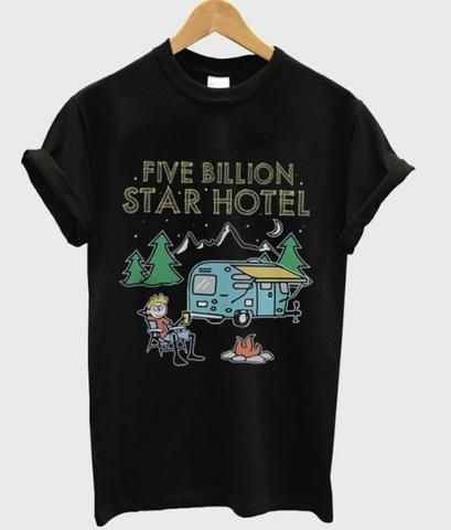 Five Billion Star Hotel T Shirt EL13N