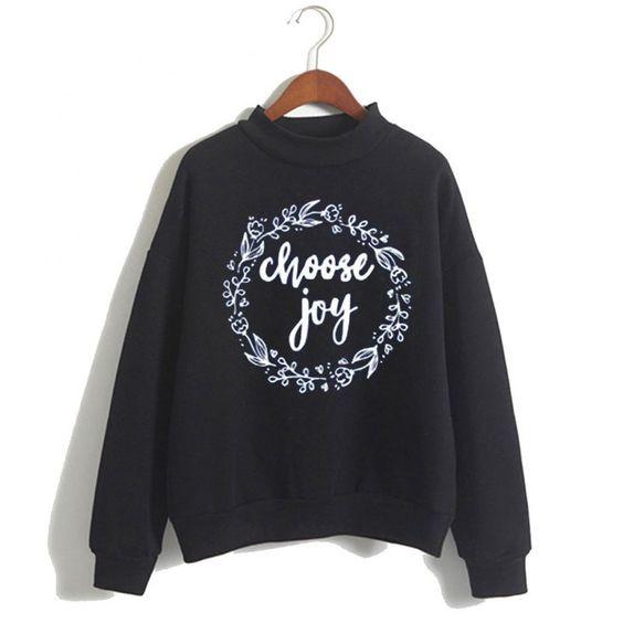 Stylish Cute Choose Sweatshirt ER15N