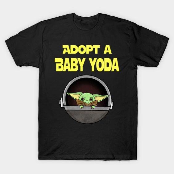 Adopt A Baby Yoda T Shirt TT24D