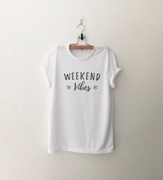 Weekend Vibes Tshirt EL20D