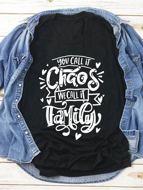 You Call It Chaos Tshirt FD21D