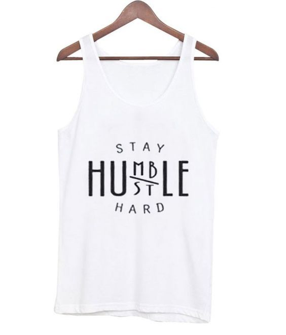Humble Stay Hustle Tanktop DL17J0