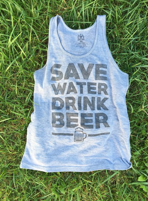 Save Water Drink Tank Top DL17J0