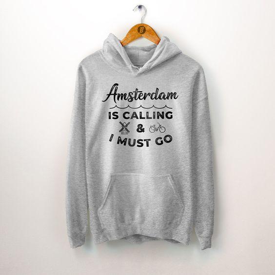 Amsterdam Is Calling Hoodie FD8F0