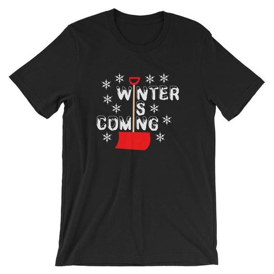 Winter Is Coming T-Shirt ND10F0