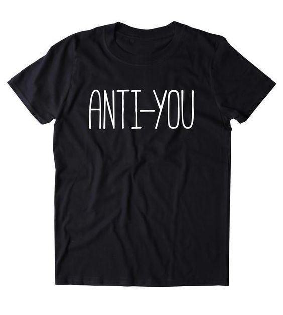 Anti You T Shirt AF30M0