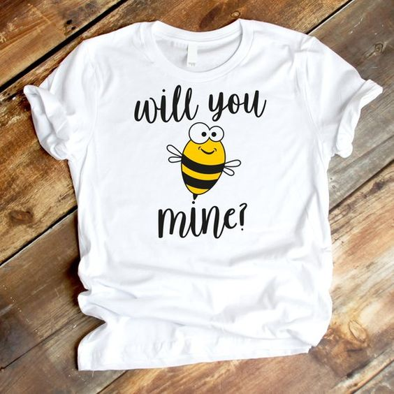 Will you be mine Tshirt ZR1A0