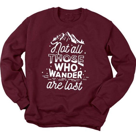 Wander Are Lost Sweatshirt TK27JN0