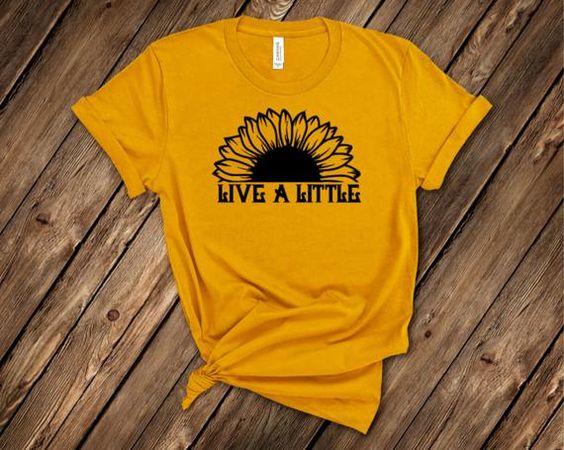 Live A Little-Sunflower T-Shirt FD3JL0