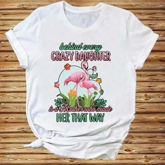 Crazy Daughter Tshirt TY4AG0
