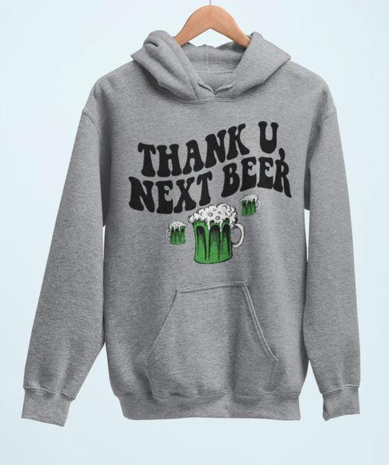 Thank u Next Beer Hoodie AS15AG0