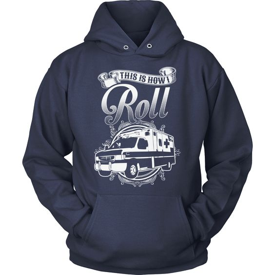 This Is How I Roll Hoodie AS15AG0