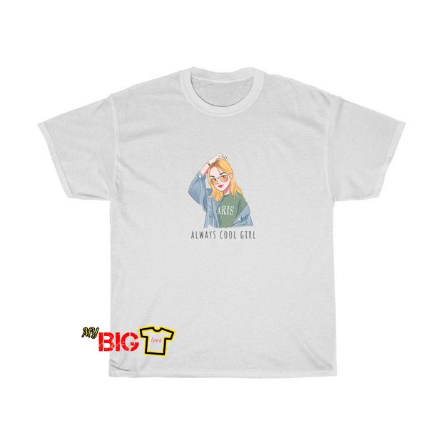 Always Cool Girl Tshirt SR10D0