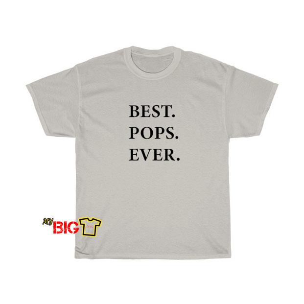 Best Pops Ever T shirt SY11JN1