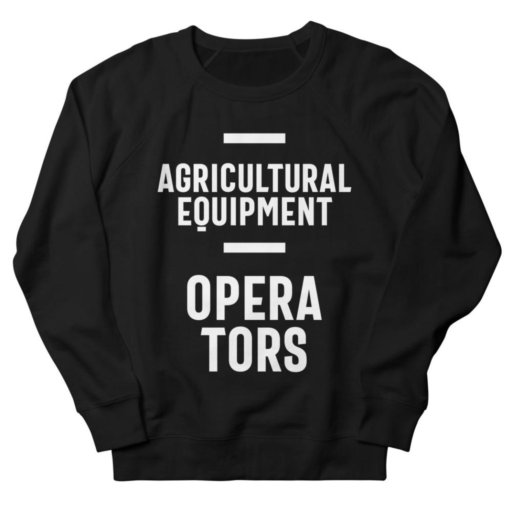 Agricultural Equipment Operators Sweatshirt AL25MA1