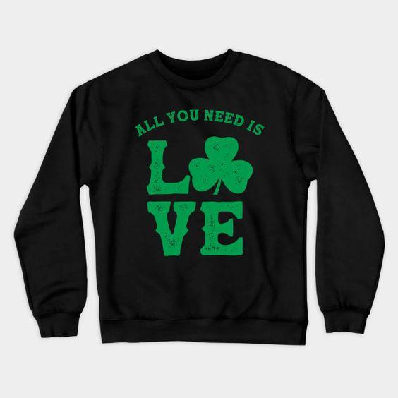 All You Need is Love Sweatshirt PU12MA1
