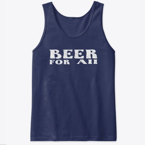 Beer For All Tank Top IM15MA1
