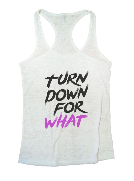 Down For What Tanktop SD6MA1