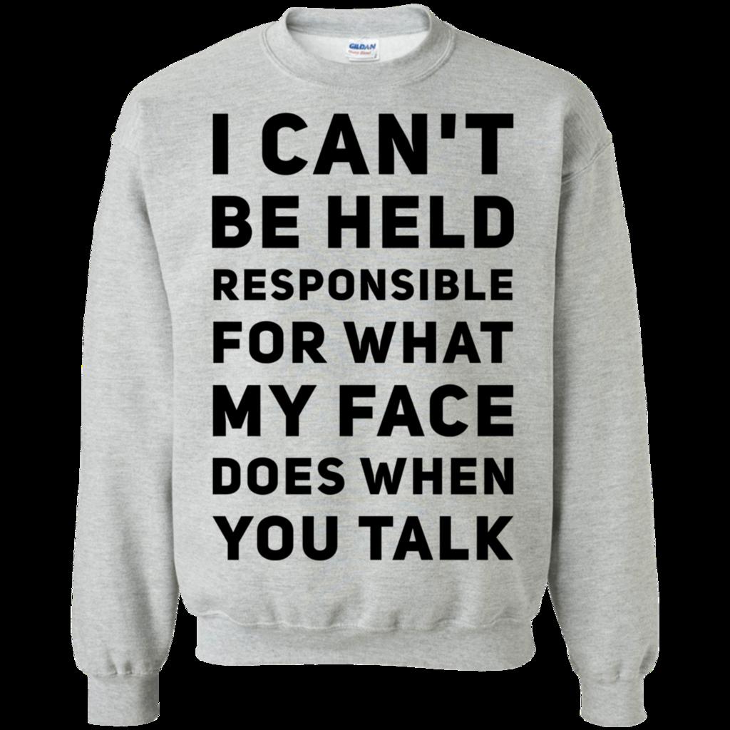 I Can't Be Held Responsible Sweatshirt AL5MA1