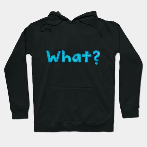 The Word What Hoodie SM2M1