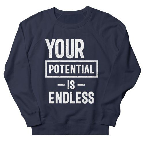 Your Potential Is Endless Sweatshirt GN24MA1