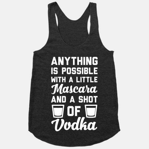 Anything Is Possible With A Little Mascara Tanktop AL29A1