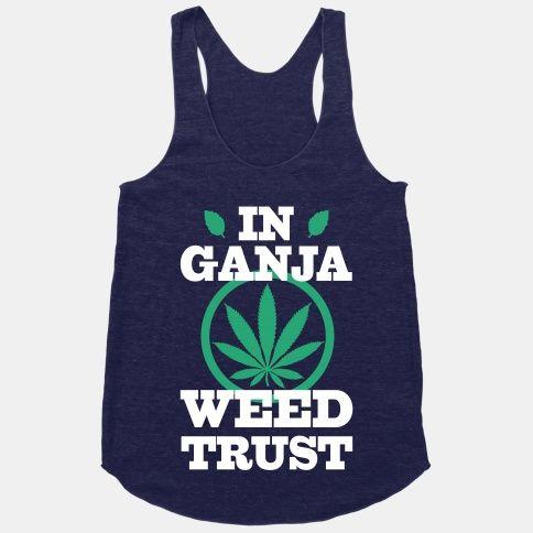 In Ganja Weed Trust Tanktop AL8A1