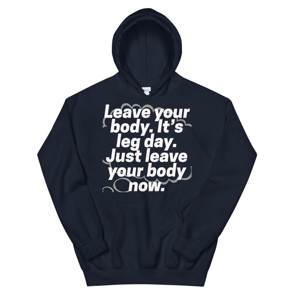 Leave Your Body Hoodie AL8A1