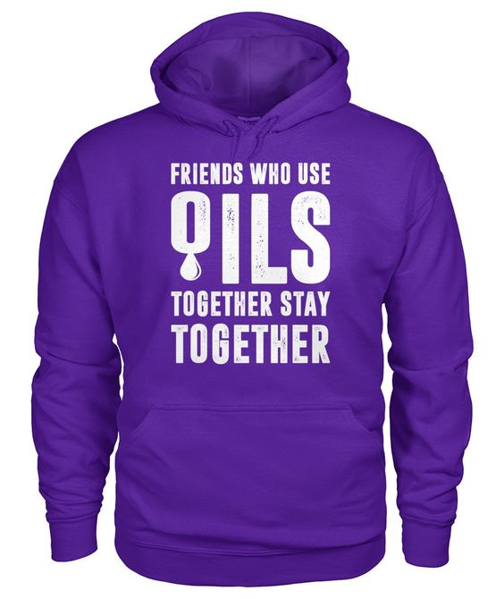 Use Oils Together Hoodie SD27A1