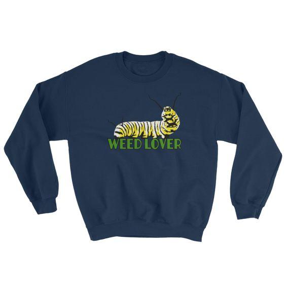 Weed Lover Sweatshirt EL15A1