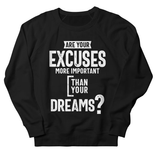 Your Dreams Sweatshirt AL3A1