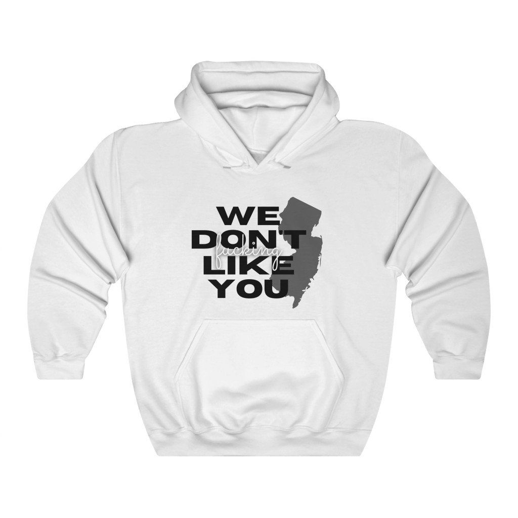 We Dont Like You Hoodie AL21M1